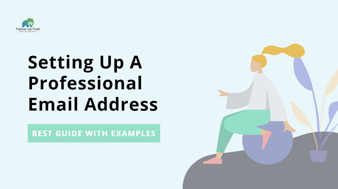 How To Set Up A Professional Email Address: Ultimate Guide for Beginners With Examples