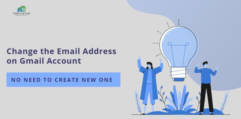How Can You Change the Gmail Address Without Creating a New One?