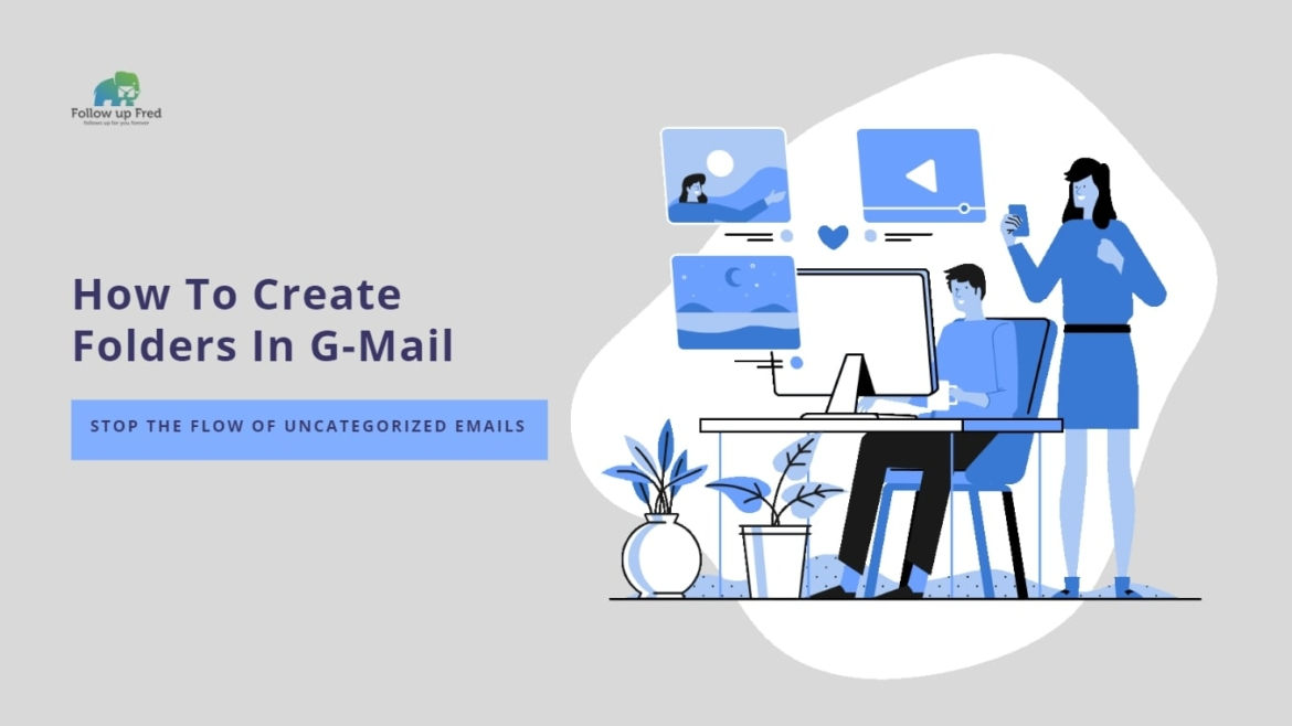 Taming Your Inbox: How To Create Folders In Gmail