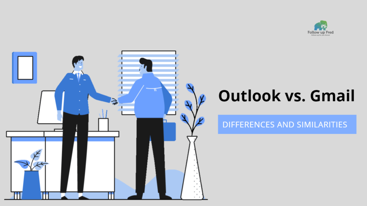 Outlook or Gmail: Which One Is Better for Emails?