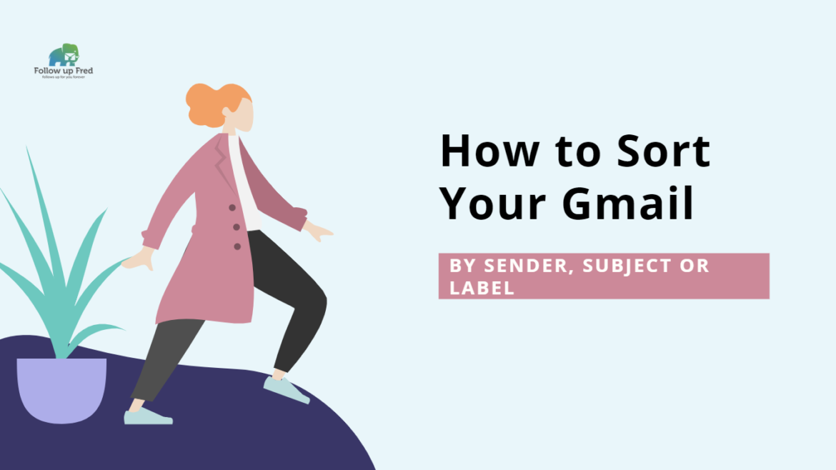 How to Sort Gmail by Sender, Subject or Label: 0 Inbox Is Possible