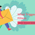 Spam Trigger Words: What Triggers Spam Filters and How to Avoid Common Mistakes as a Marketing Specialist